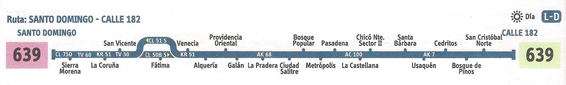 Ruta SITP: 639 Calle 182 ↔ Santo Domingo [Urbana] 3