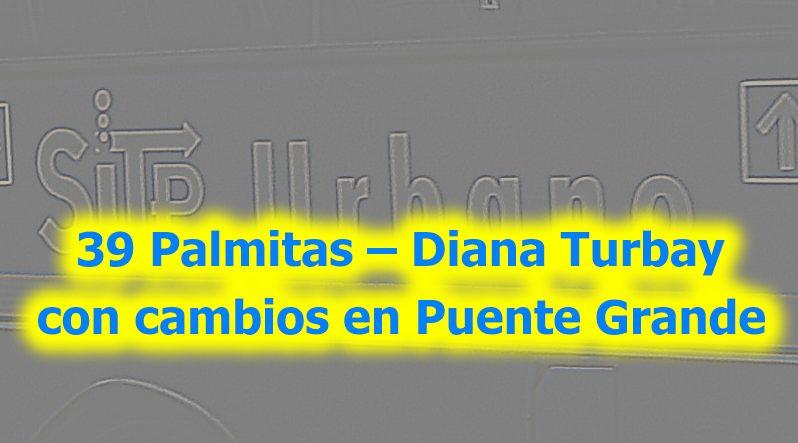 Cambios en el sector de Diana Turbay de la ruta urbana 39 del SITP