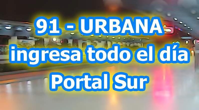 Aviso - urbana 91 ingresará al Portal Sur todo el día