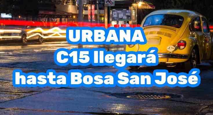 Urbana C15 llegará hasta Bosa San José