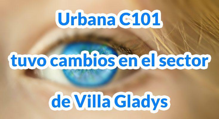 Urbana C101 tuvo cambios en el sector de Villa Gladys