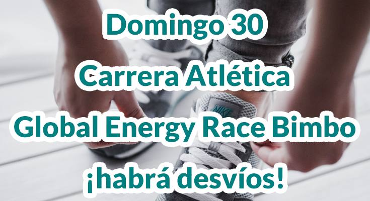 Domingo 30 se celebra la Carrera Atlética Global Energy Race Bimbo ¡habrá desvíos!