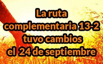 La ruta complementaria 13-2 tuvo cambios el pasado día 24 de septiembre