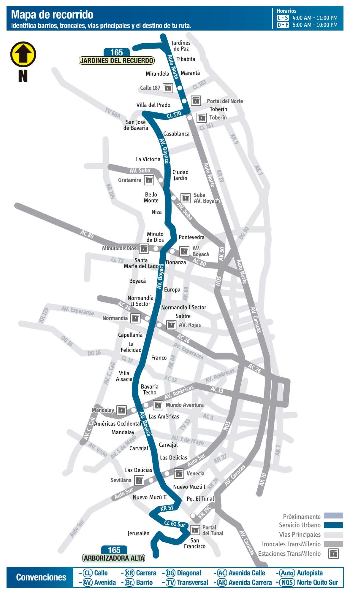 Ruta SITP: 165 Arborizadora Alta ↔ Jardines del Recuerdo (mapa)