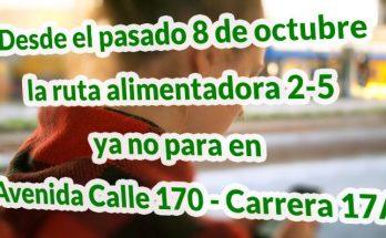 Desde el pasado 8 de octubre la ruta alimentadora 2-5 ya no para en Avenida Calle 170 – Carrera 17A
