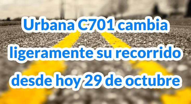 Urbana C701 cambia ligeramente su recorrido desde hoy 29 de octubre