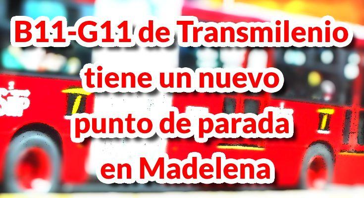 Conoce la nueva parada del servicio B11-G11