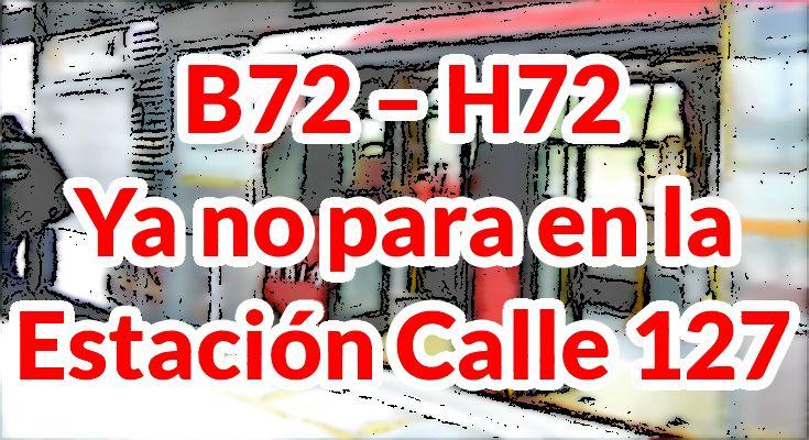 Expreso B72-H72 ya no era en la Calle 127