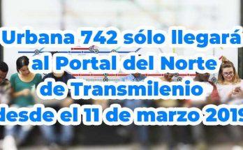 Desde el 11 de marzo 2019 la ruta urbana 742 sólo llega hasta el Portal Norte