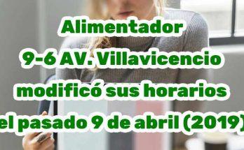 Alimentador 9-6 AV. Villavicencio modificó sus horarios el pasado 9 de abril (2019)