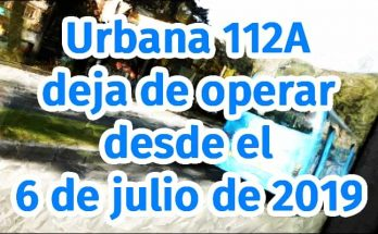 Urbana 112A dejó de operar el 6 de julio de 2019