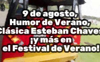 Festival de verano programación 9 de agosto de 2019