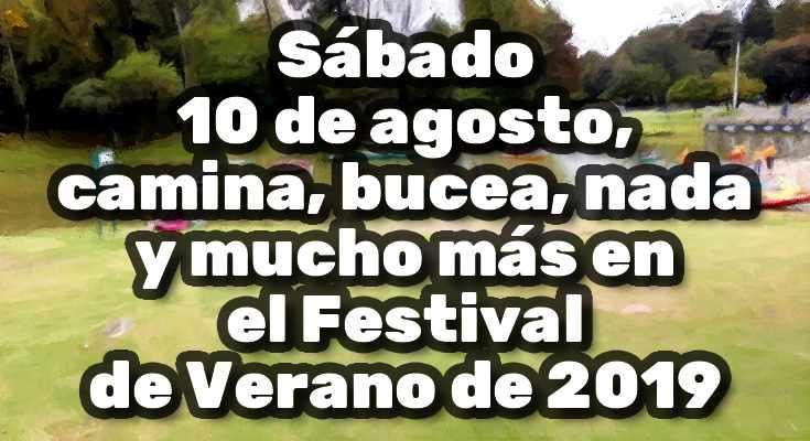 Festival de verano programación 10 de agosto de 2019