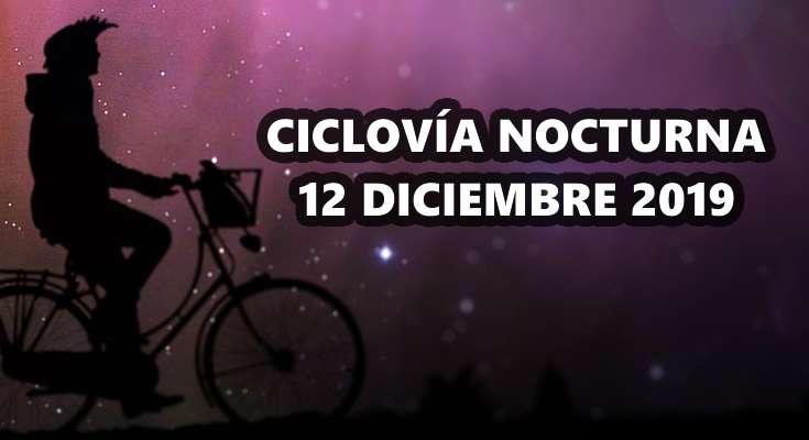 Ciclovía nocturna 12 diciembre 2019