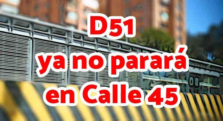 Aviso cambios en ruta D51