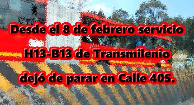 Nuevo recorrido B13-H13 de Transmilenio desde el 8 de febrero