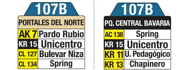 107B Portales del Norte - Parque Central Bavaria, tablas y letreros bus urbano SITP