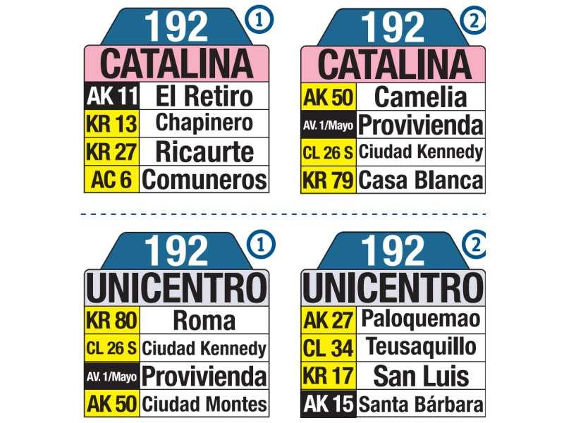 192 Catalina - Unicentro, letrero tabla bus del SITP