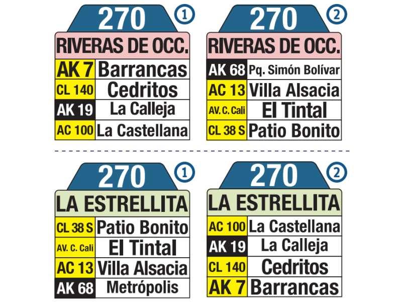 270 La Estrellita - Riveras de Occidente, letrero tabla bus del SITP