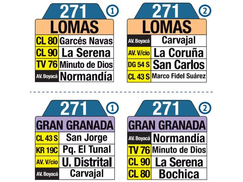 271 Gran Granada - Lomas, letrero tabla bus del SITP