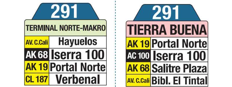 291 Terminal Norte, Makro - Tierra Buena, letrero tabla bus del SITP