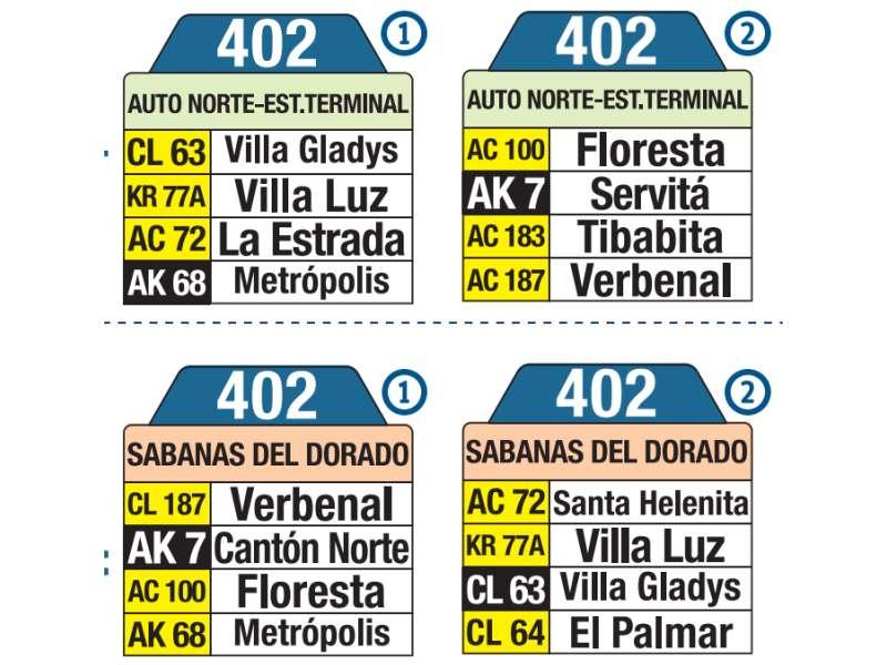 402 Auto Norte - Estación Terminal (de Transmilenio) - Sabana del Dorado, letrero tabla bus del SITP