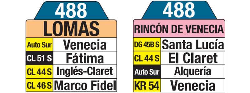 488 Lomas - Rincón de Venecia, letrero tabla bus del SITP