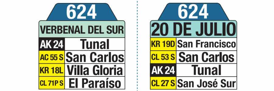 624 - 20 de Julio - Verbenal del Sur, letrero tabla bus del SITP