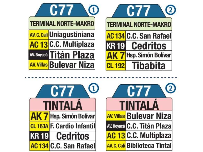 C77 Terminal Norte, Makro - Tintalá, letrero tabla bus del SITP