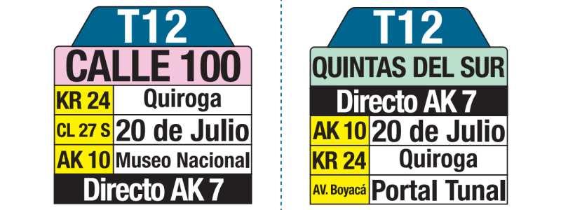T12 Quintas del Sur - Calle 100, letrero tabla bus del SITP