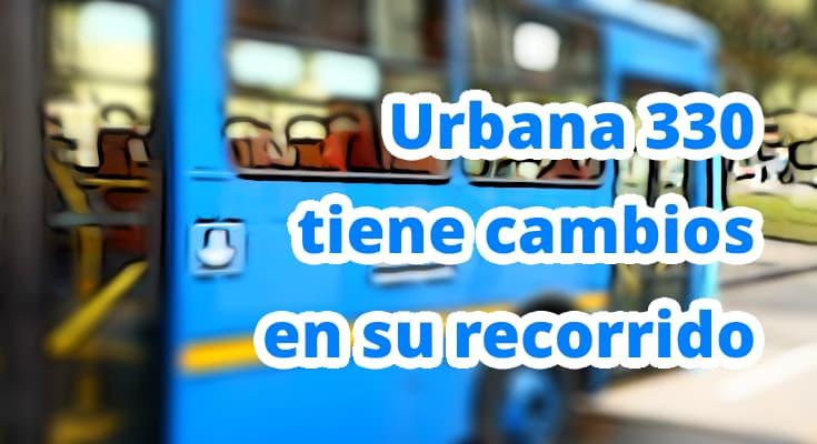 Urbana 330 la Estrellita – El Uval, cambio en Puerta al Llano