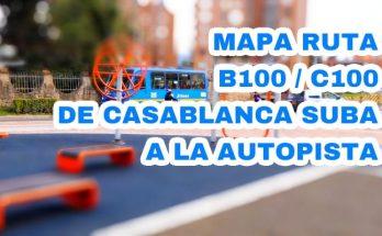 Conoce la nueva ruta B100 / C100 que te lleva desde Casablanca Norte hasta la Autopista Norte