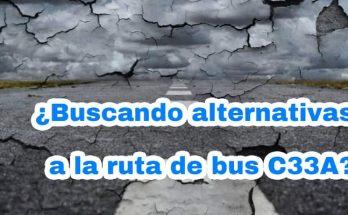 Rutas alternativas a la ruta C33A Centro Comercial Andino - Tierra Buena