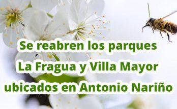 Se reabren los parques La Fragua y Villa Mayor el domingo 30 de agosto