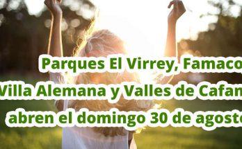 Reabren parques El Virrey, Famaco, Villa Alemana y Valles de Cafam en Usme desde el domingo 30 de agosto