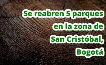 Se reabren 5 parques en la zona de San Cristóbal, Bogotá