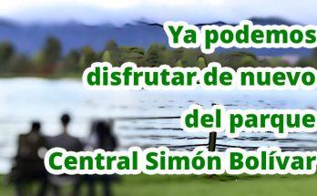 Disfruta de nuevo del parque Central Simón Bolívar y del parque cercano Virgilio Barco